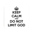 keep-calm-and-do-not-limit-god-2
